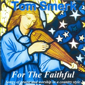 For The Faithful - Vocal - Popular Church Hymns and four original compositions - 2010