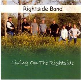 Living On The Rightside by The Rightside Band - 2010