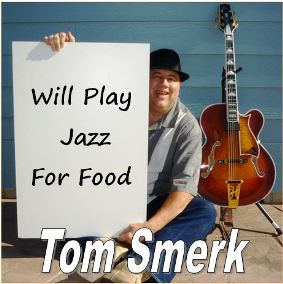 Will Play Jazz For Food - Jazz Guitar Instrumentals with Combo - 2011